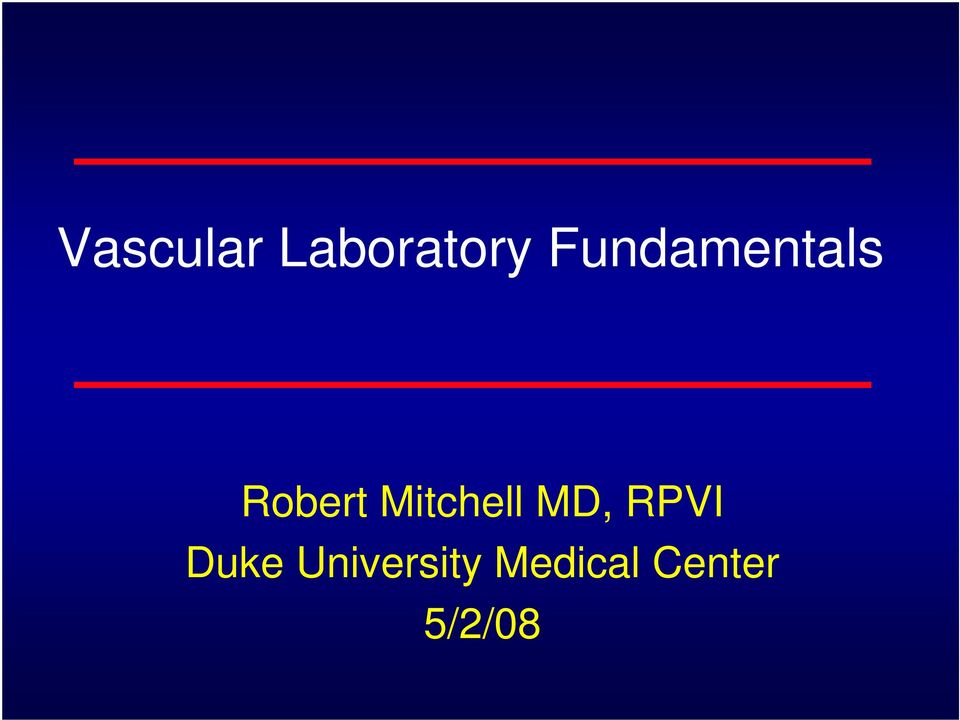 Mitchell MD, RPVI Duke