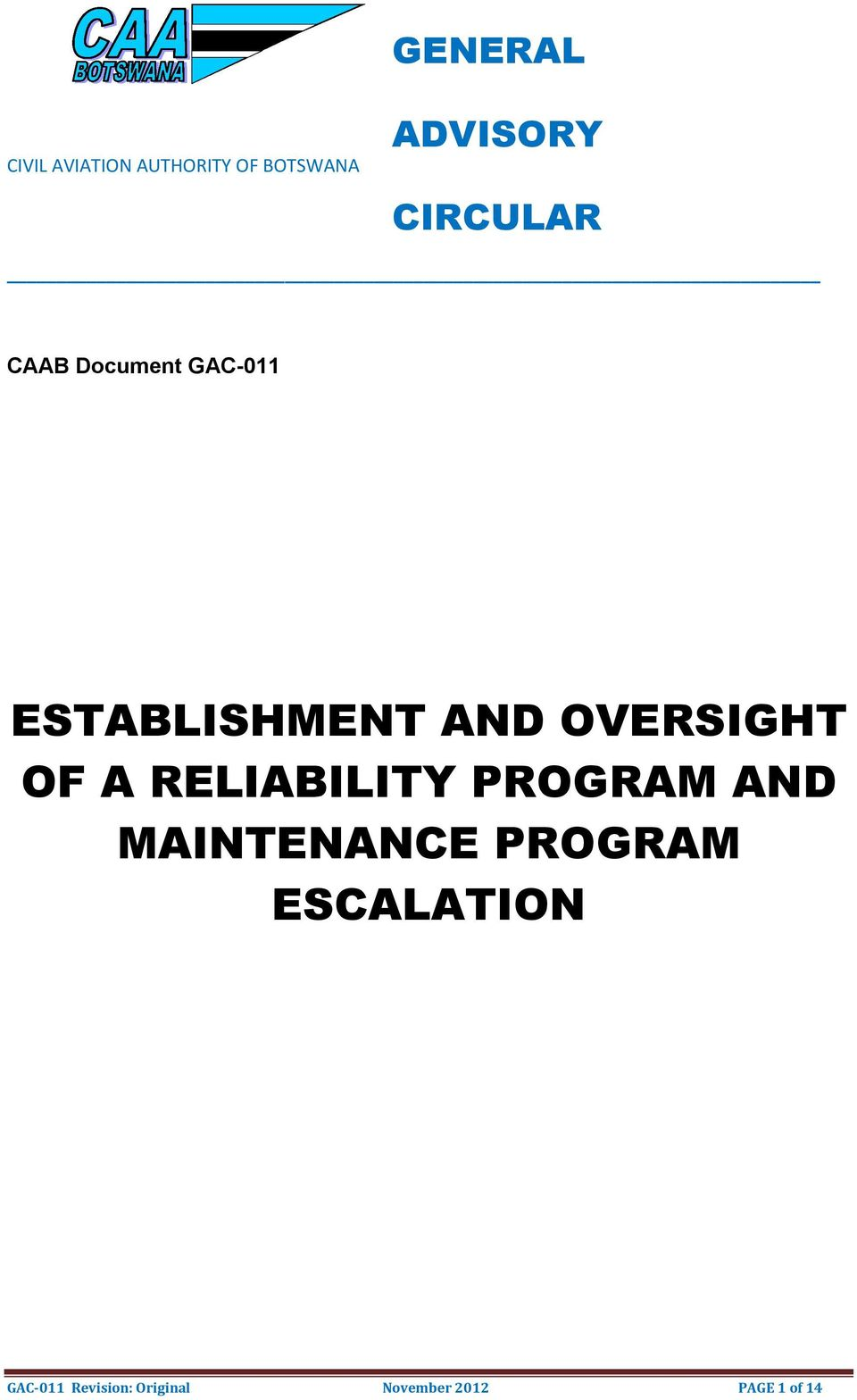 OVERSIGHT OF A RELIABILITY PROGRAM AND MAINTENANCE