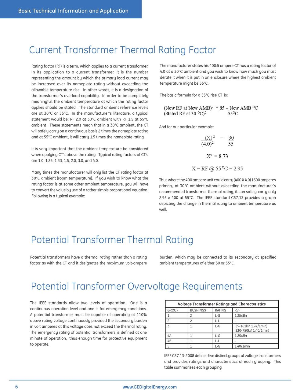 temperature rise. In other words, it is a designation of the transformer s overload capability.