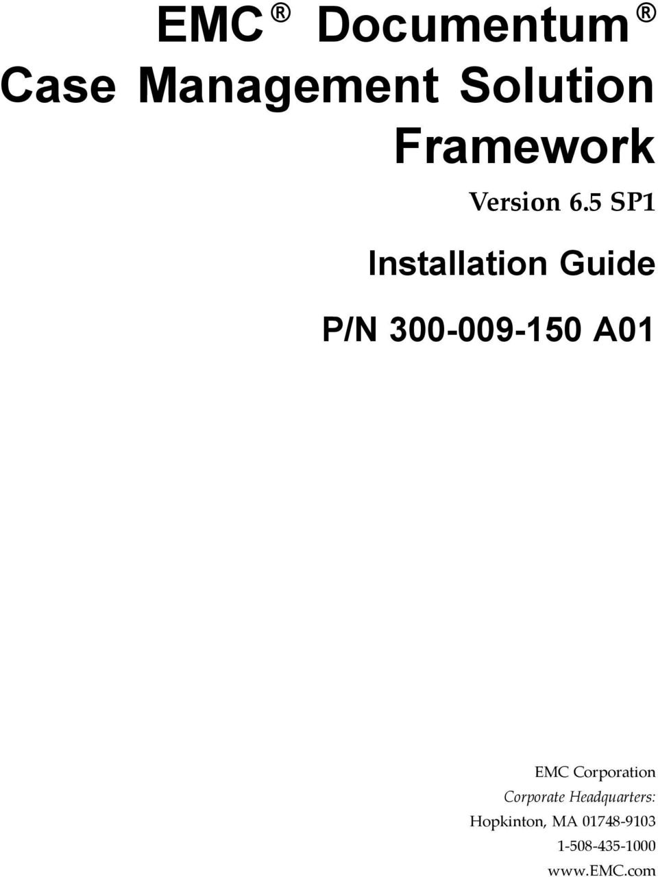 5 SP1 Installation Guide P/N 300-009-150 A01 EMC