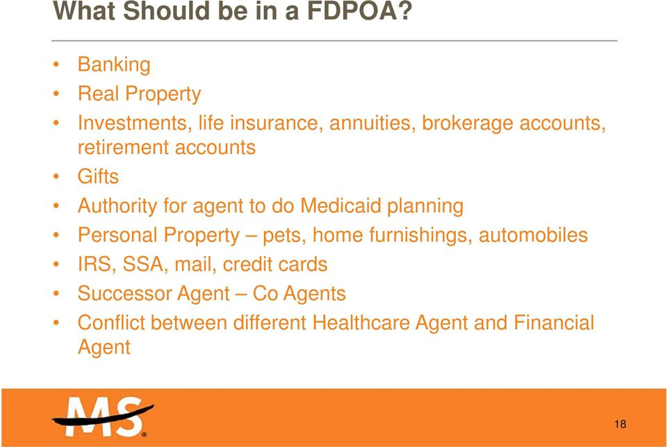 retirement accounts Gifts Authority for agent to do Medicaid planning Personal Property