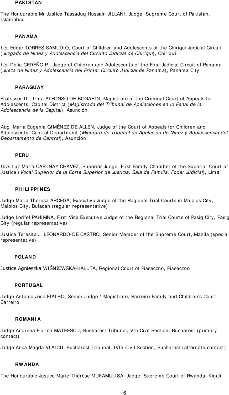 Judge Of Children And Adolescents Of The First Judicial Circuit Of Panama  (Jueza De