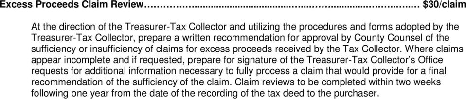 recommendation for approval by County Counsel of the sufficiency or insufficiency of claims for excess proceeds received by the Tax Collector.