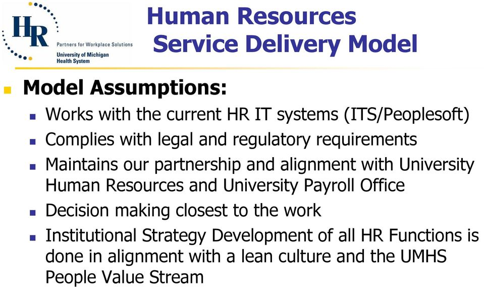 with University Human Resources and University Payroll Office Decision making closest to the work