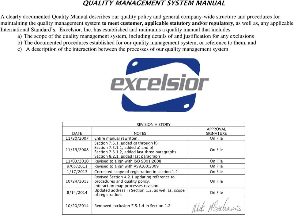 has established and maintains a quality manual that includes a) The scope of the quality management system, including details of and justification for any