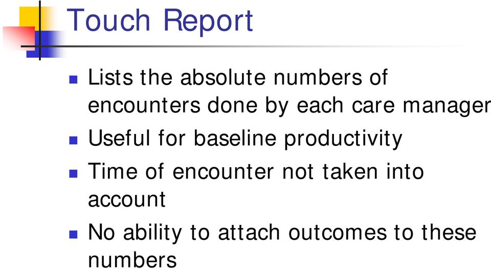 baseline productivity Time of encounter not taken