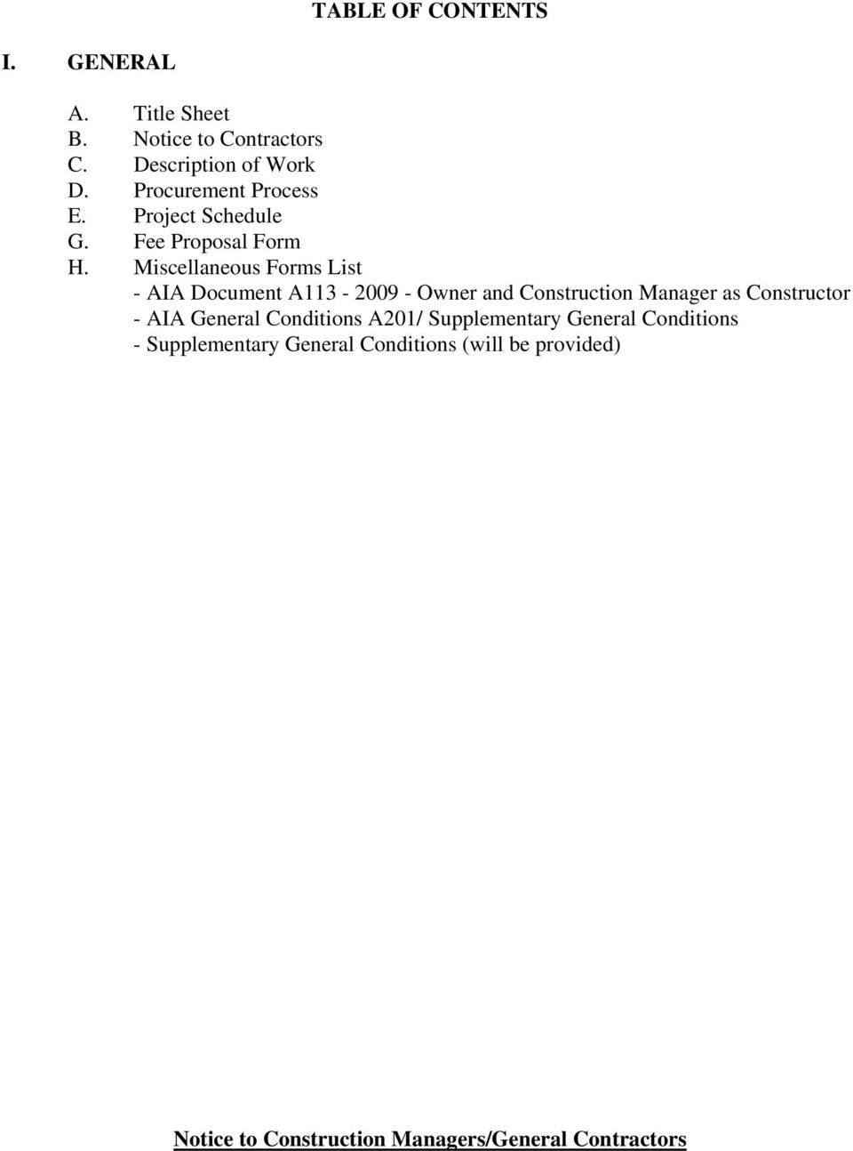 Miscellaneous Forms List - AIA Document A113-2009 - Owner and Construction Manager as Constructor - AIA