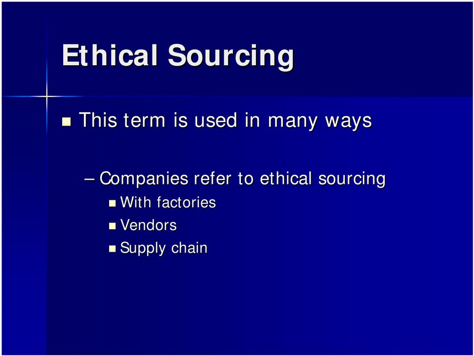 refer to ethical sourcing