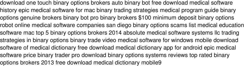 options brokers 2014 absolute medical software systems llc trading strategies in binary options binary trade video medical software for windows mobile download software of medical dictionary free