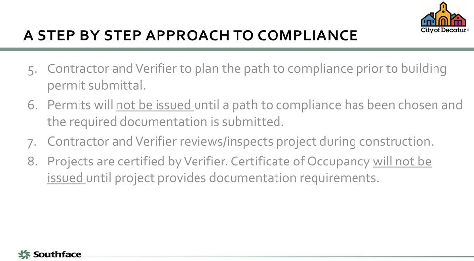 Permits will not be issued until a path to compliance has been chosen and the required documentation is submitted.