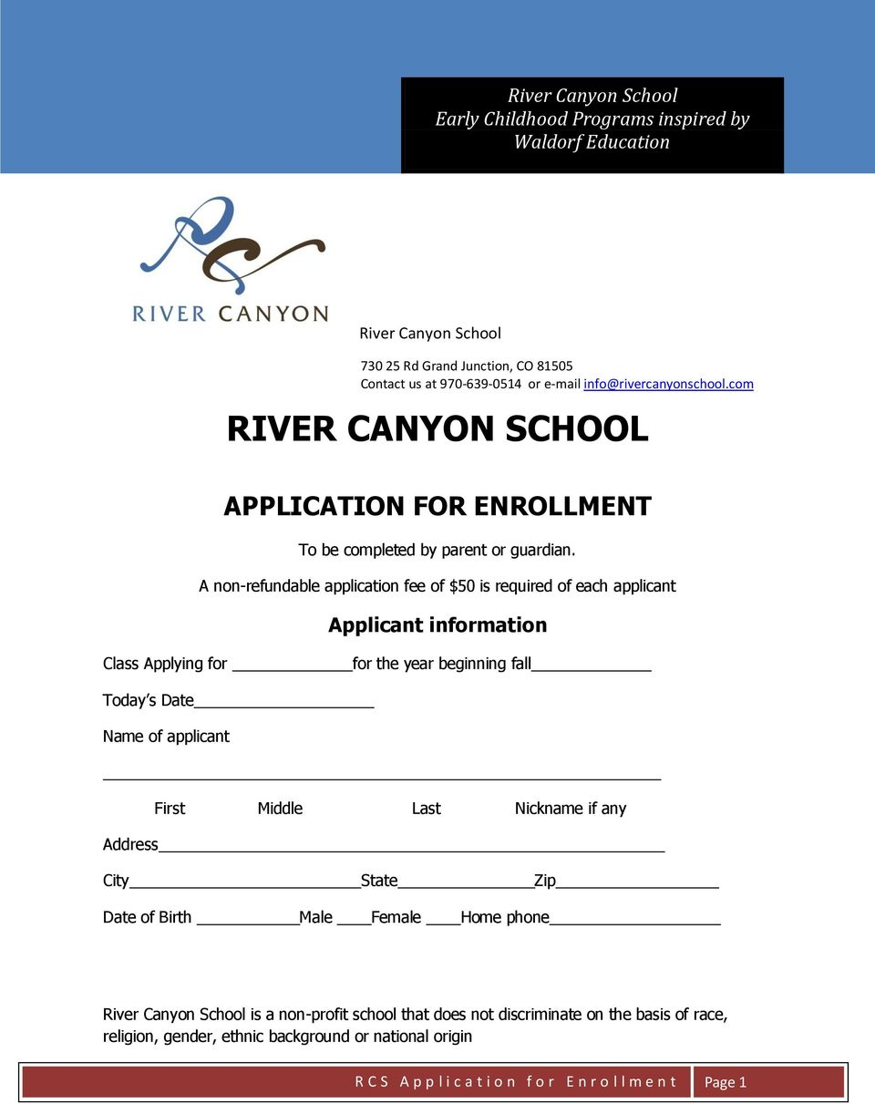 A non-refundable application fee of $50 is required of each applicant Applicant information Class Applying for for the year beginning fall Today s