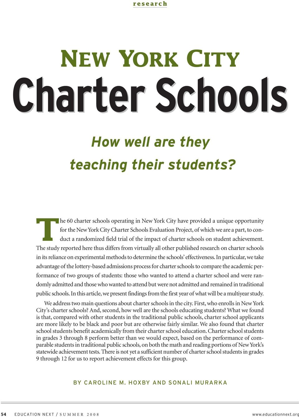 trial of the impact of charter schools on student achievement.