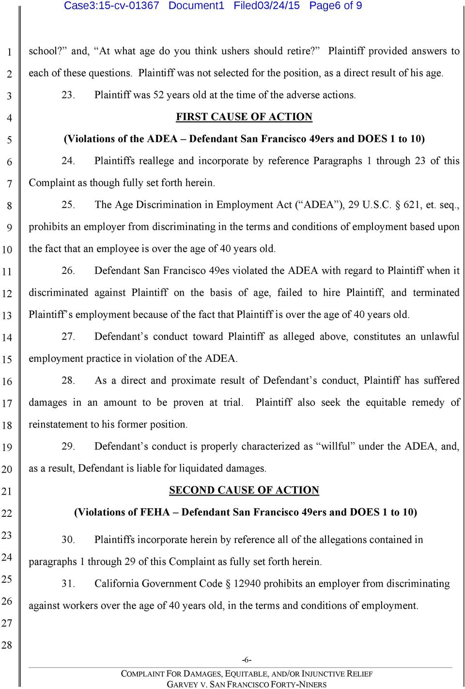 FIRST CAUSE OF ACTION (Violations of the ADEA Defendant San Francisco ers and DOES to 0).