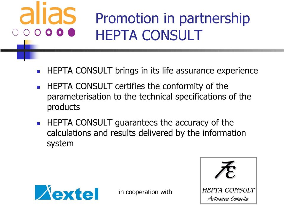 parameterisation to the technical specifications of the products HEPTA