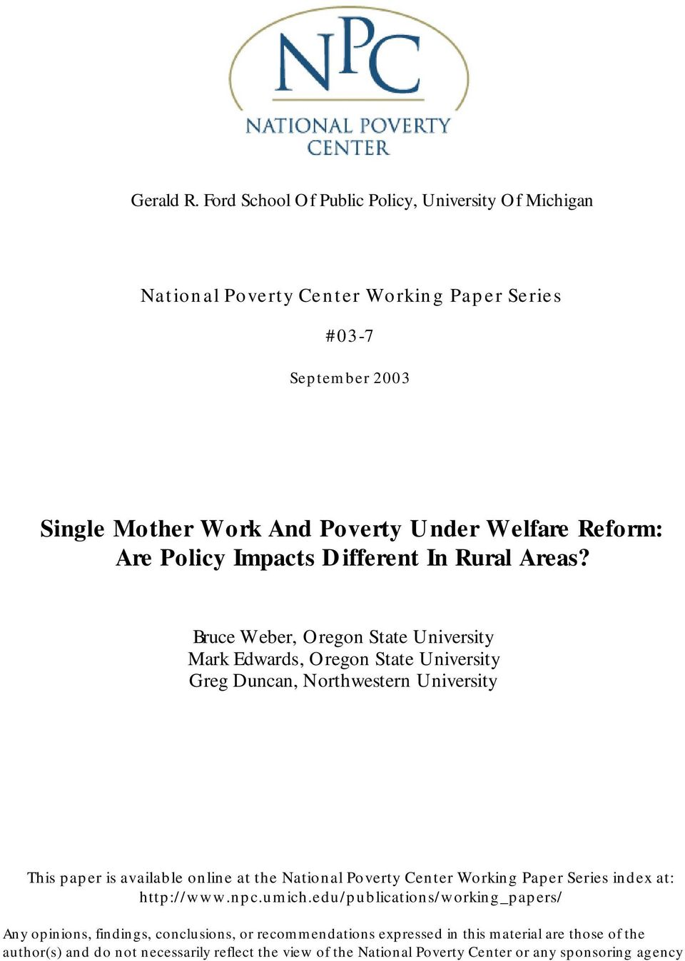Are Policy Impacts Different In Rural Areas?