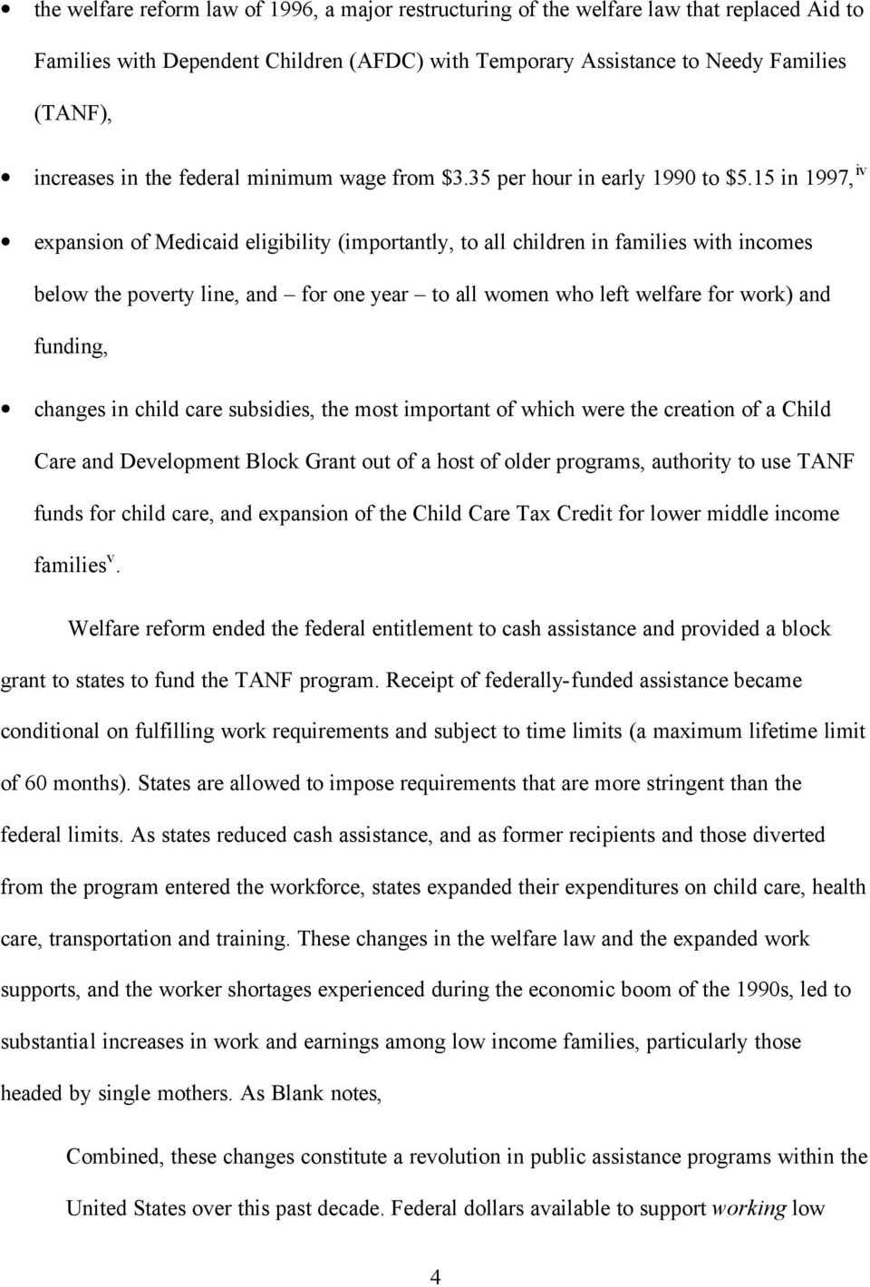 15 in 1997, iv expansion of Medicaid eligibility (importantly, to all children in families with incomes below the poverty line, and for one year to all women who left welfare for work) and funding,