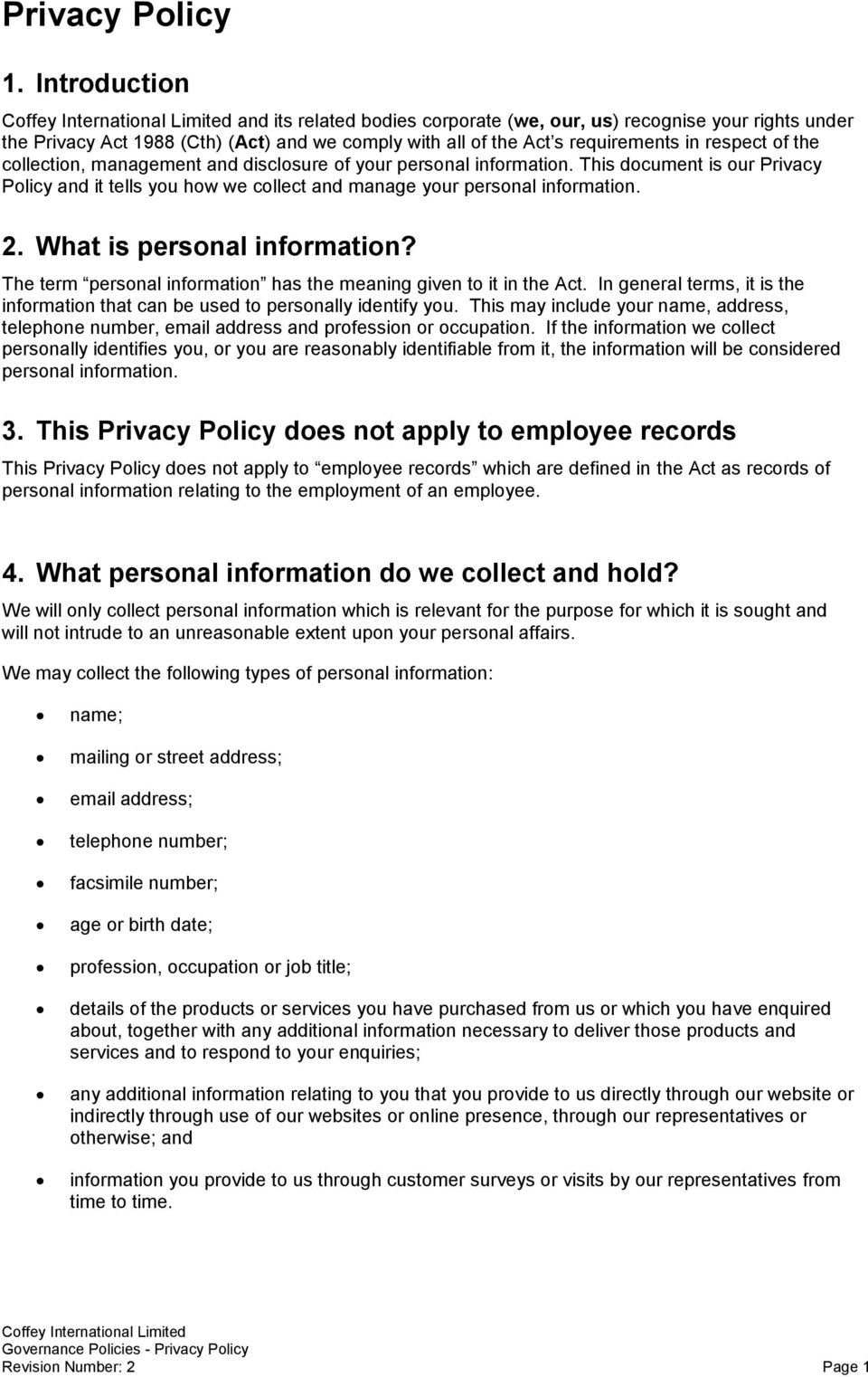 in respect of the collection, management and disclosure of your personal information. This document is our Privacy Policy and it tells you how we collect and manage your personal information. 2.