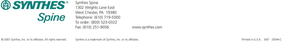 com 2001 Synthes, Inc. or its affiliates. All rights reserved.