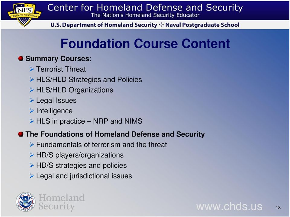 The Foundations of Homeland Defense and Security Fundamentals of terrorism and the