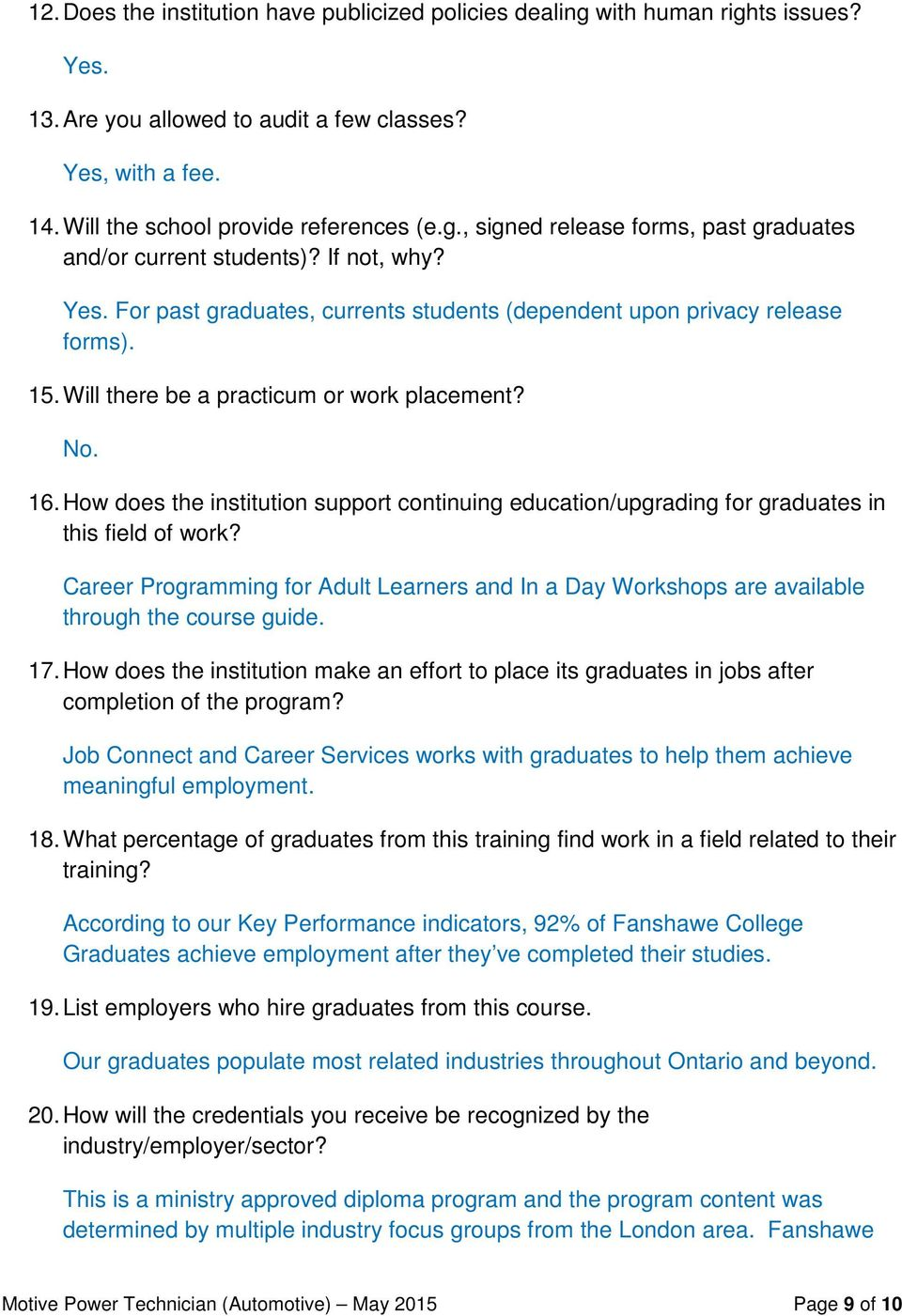 How does the institution support continuing education/upgrading for graduates in this field of work?