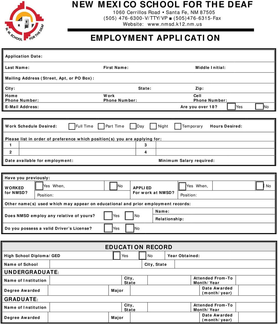 Work Schedule Desired: Full Time Part Time Day Night Temporary s Desired: Please list in order of preference which position(s) you are applying for: 1 3 2 4 available for employment: Minimum Salary