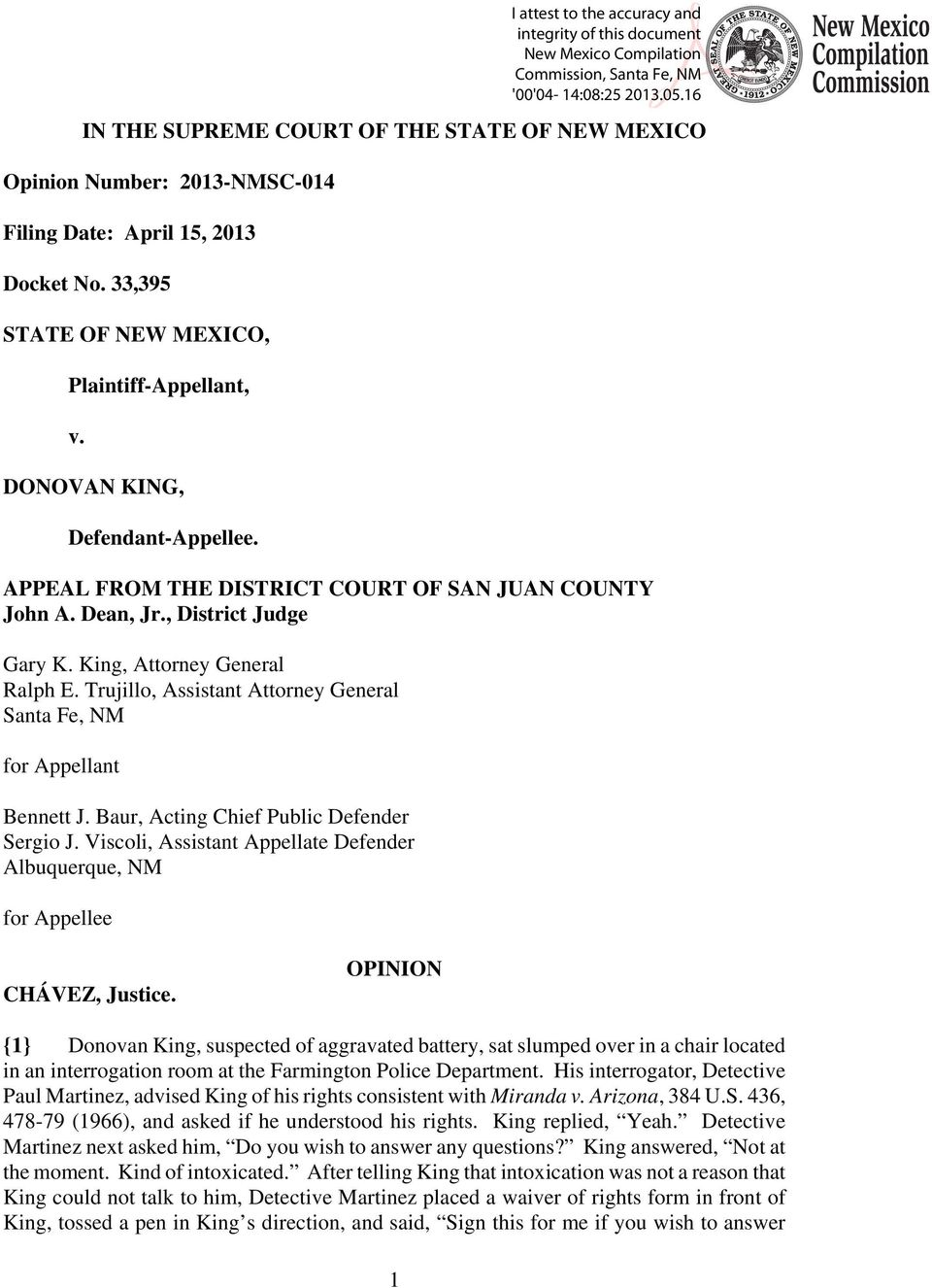 Trujillo, Assistant Attorney General Santa Fe, NM for Appellant Bennett J. Baur, Acting Chief Public Defender Sergio J.