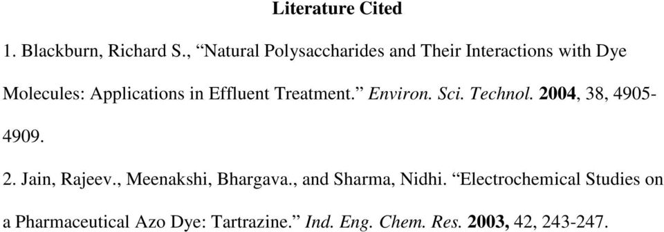 Effluent Treatment. Environ. Sci. Technol. 2004, 38, 4905-4909. 2. Jain, Rajeev.