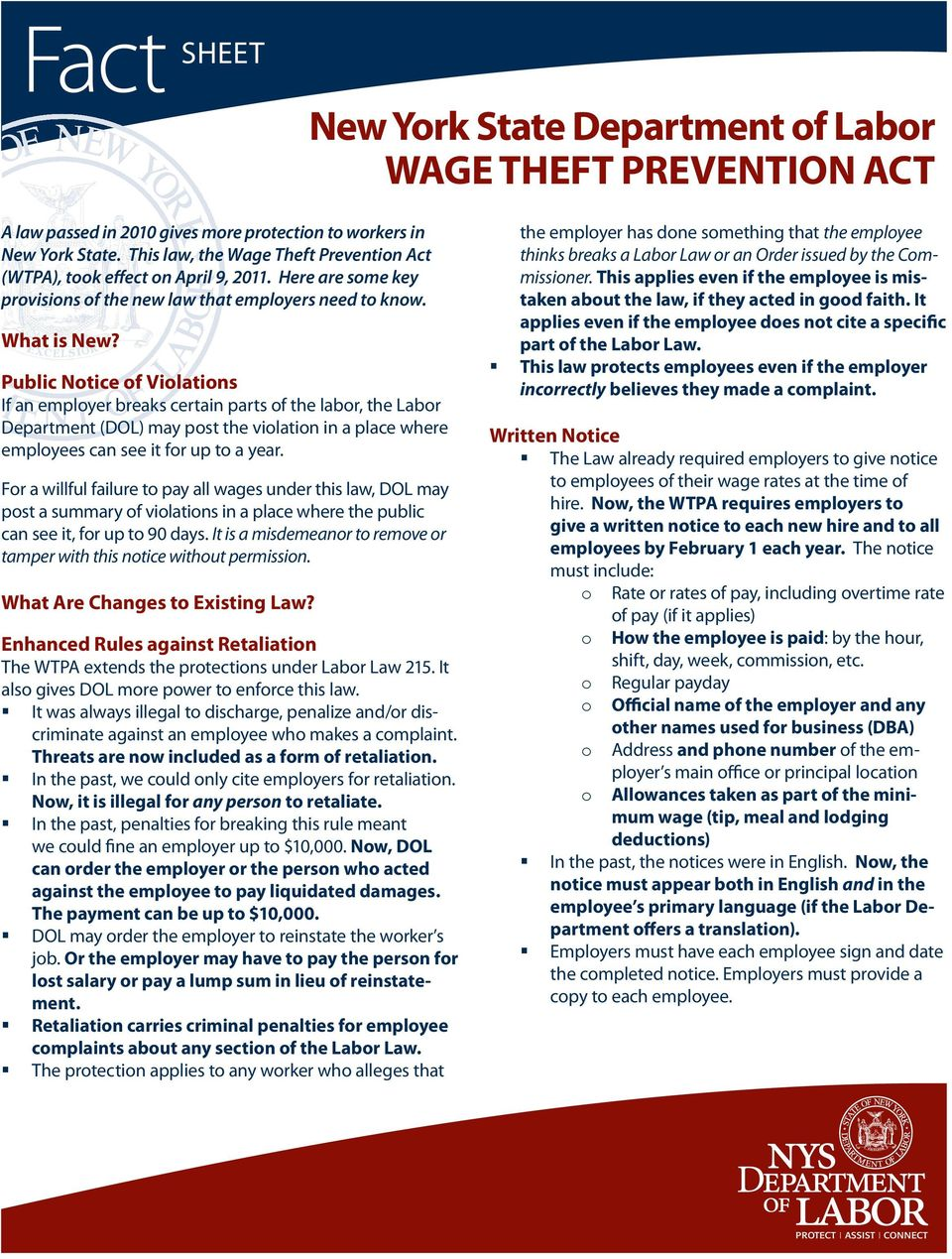 Public Notice of Violations If an employer breaks certain parts of the labor, the Labor Department (DOL) may post the violation in a place where employees can see it for up to a year.