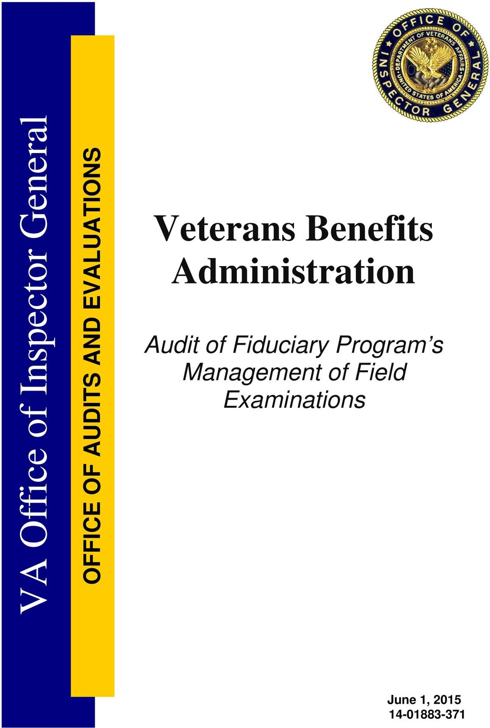 Administration Audit of Fiduciary Program s