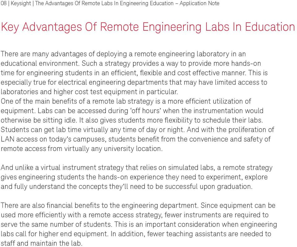 This is especially true for electrical engineering departments that may have limited access to laboratories and higher cost test equipment in particular.