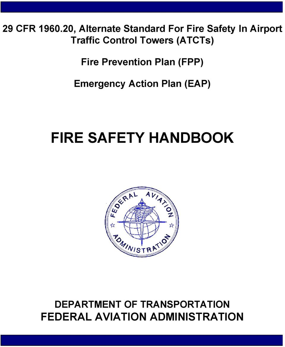 Control Towers (ATCTs) Fire Prevention Plan (FPP)