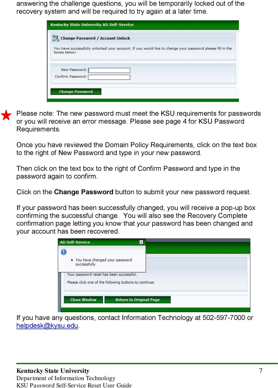 Once you have reviewed the Domain Policy Requirements, click on the text box to the right of New Password and type in your new password.