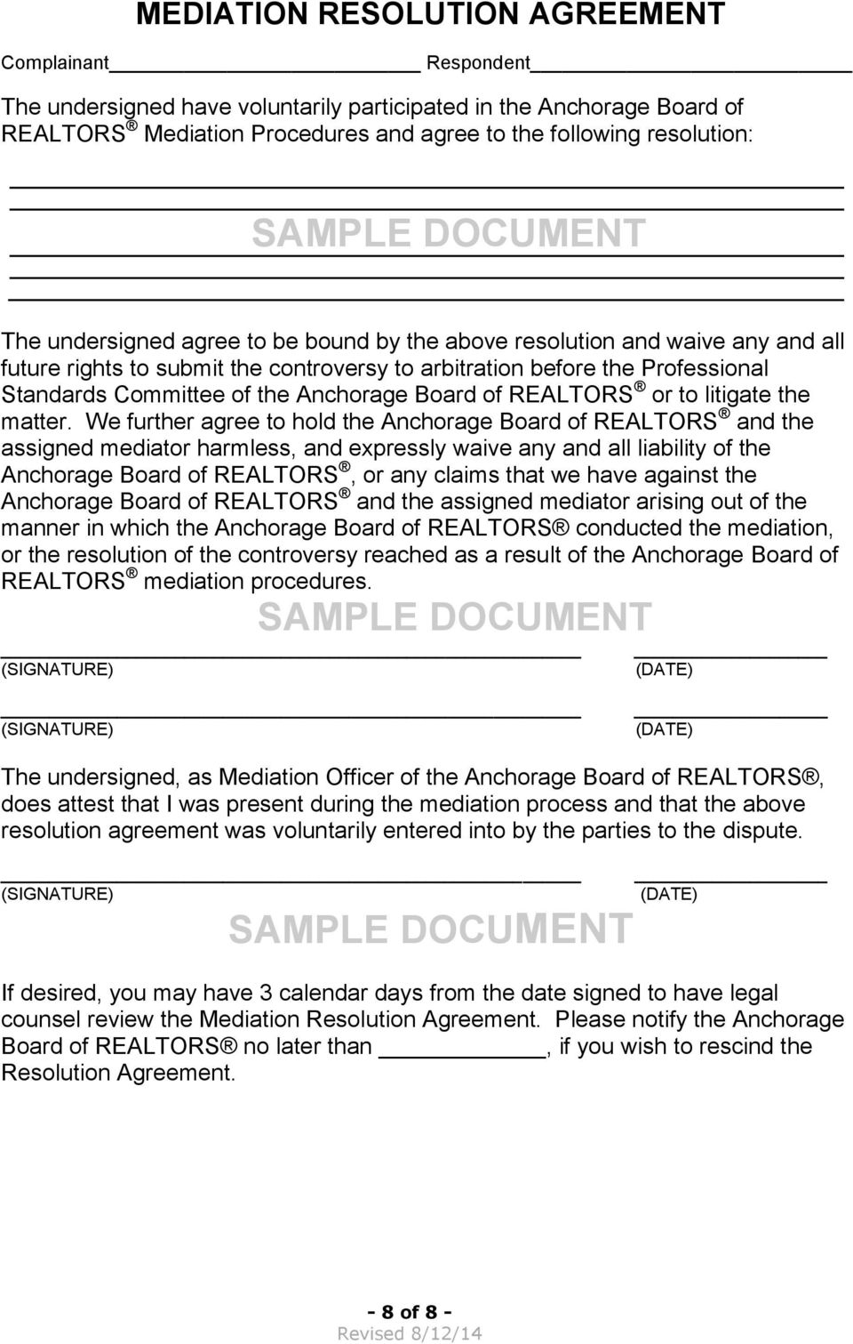the Anchorage Board of REALTORS or to litigate the matter.