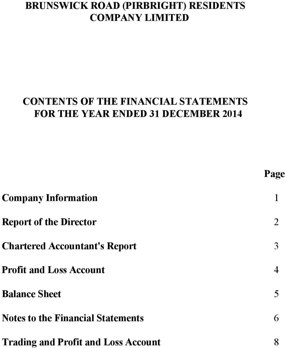 Accountant's Report 3 Profit and Loss Account 4 Balance