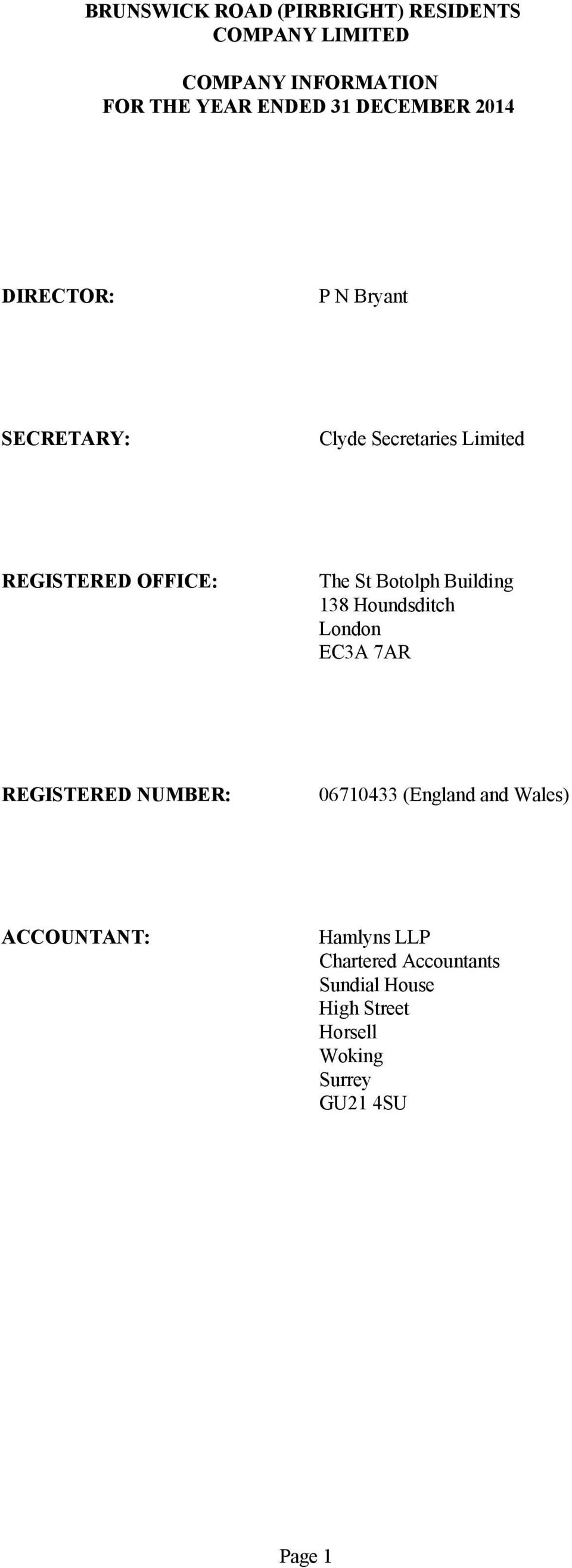 REGISTERED NUMBER: 06710433 (England and Wales) ACCOUNTANT: Hamlyns LLP