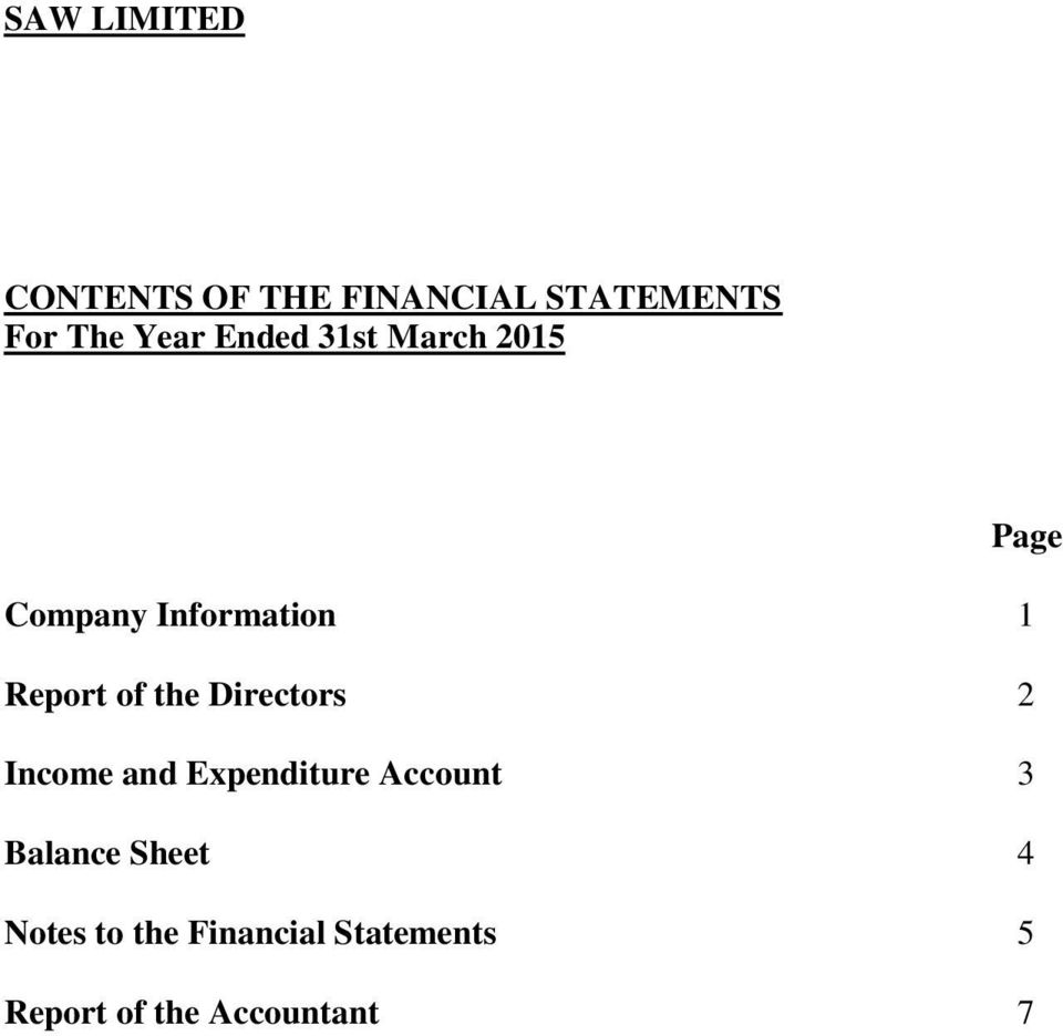 Expenditure Account 3 Balance Sheet 4 Notes to the