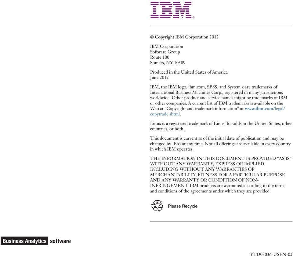 "Other product and service names might be trademarks of IBM or other companies. A current list of IBM trademarks is available on the Web at ""Copyright and trademark information"" at www.ibm."