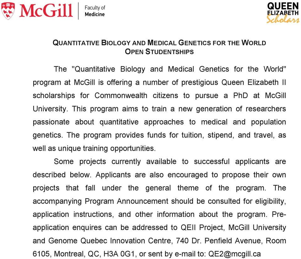 This program aims to train a new generation of researchers passionate about quantitative approaches to medical and population genetics.