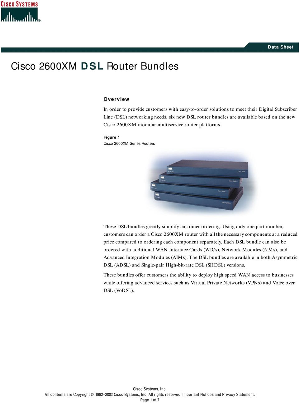 Using only one part number, customers can order a Cisco 2600XM router with all the necessary components at a reduced price compared to ordering each component separately.
