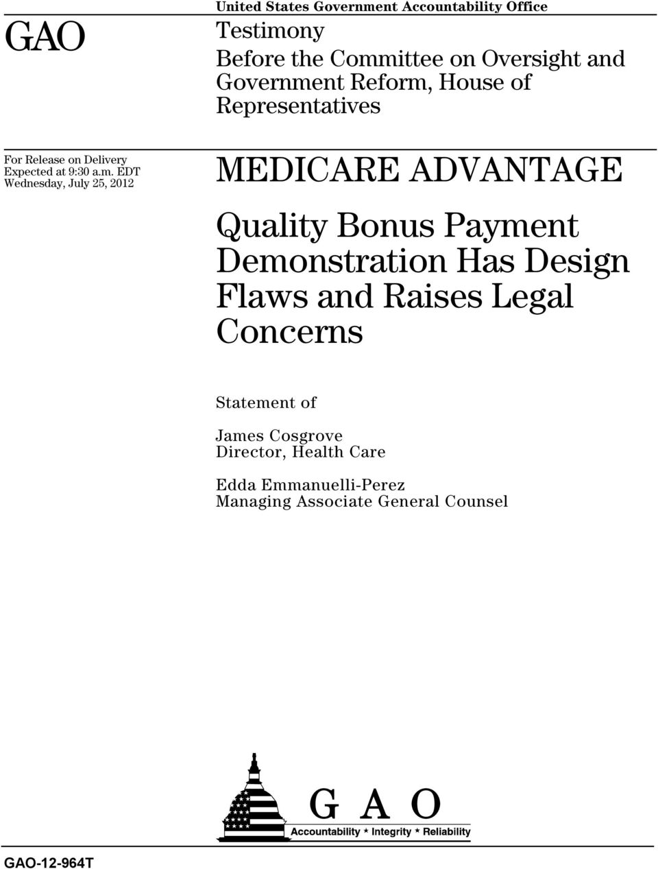 Committee on Oversight and Government Reform, House of Representatives MEDICARE ADVANTAGE Quality Bonus