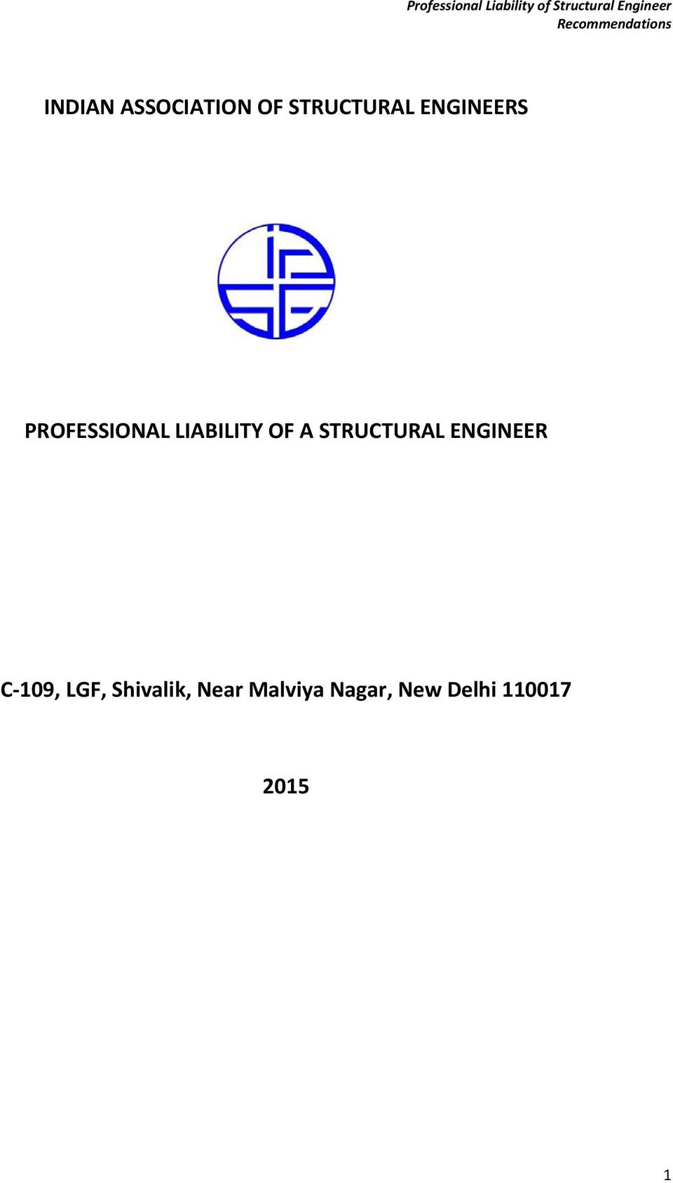 ENGINEERS PROFESSIONAL LIABILITY OF A STRUCTURAL