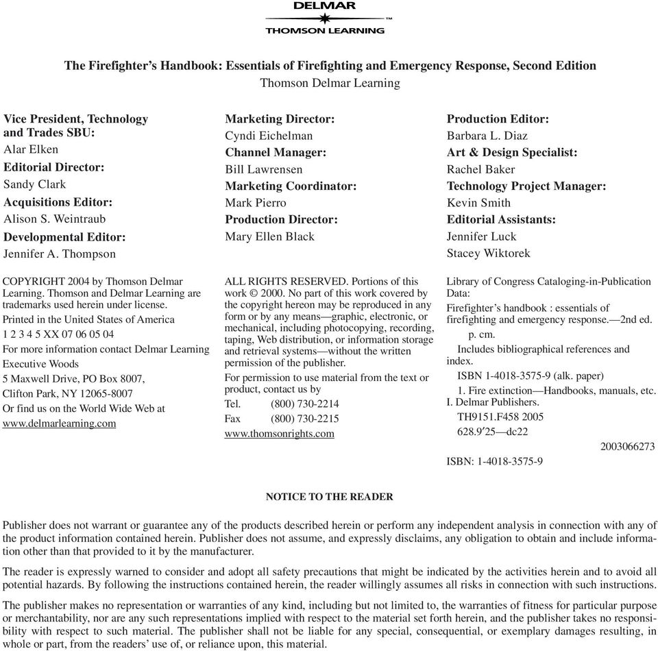 Thomson and Delmar Learning are trademarks used herein under license.