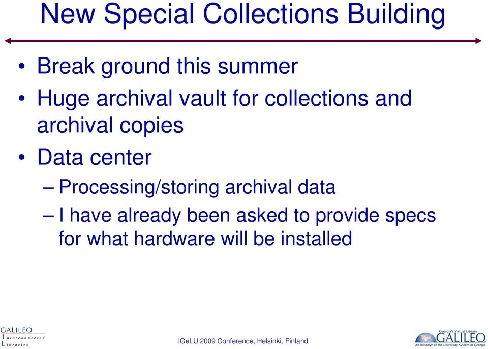 Data center Processing/storing archival data I have already
