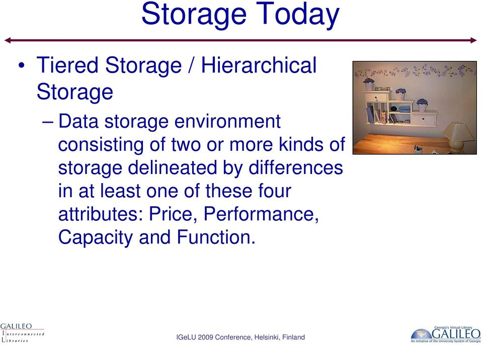 storage delineated by differences in at least one of