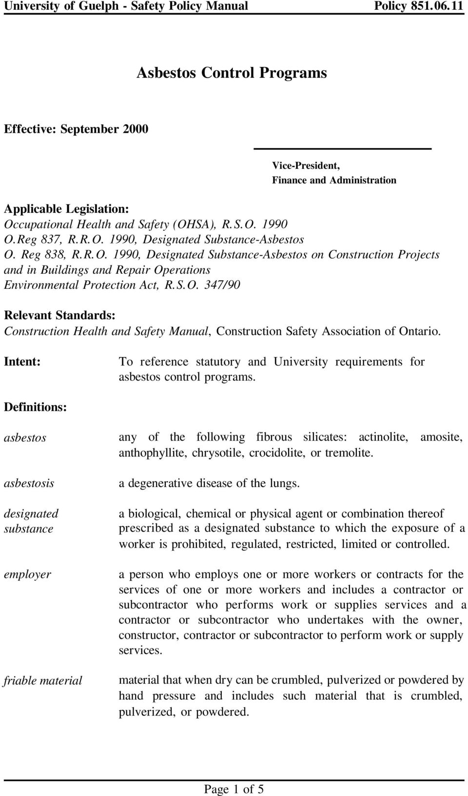 Intent: To reference statutory and University requirements for asbestos control programs.