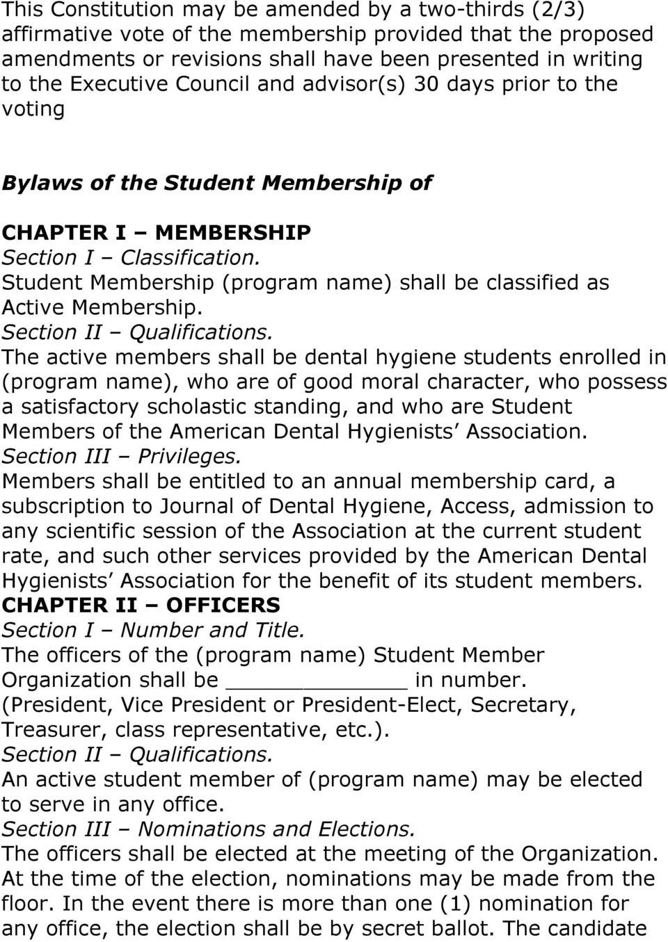 Student Membership (program name) shall be classified as Active Membership. Section II Qualifications.