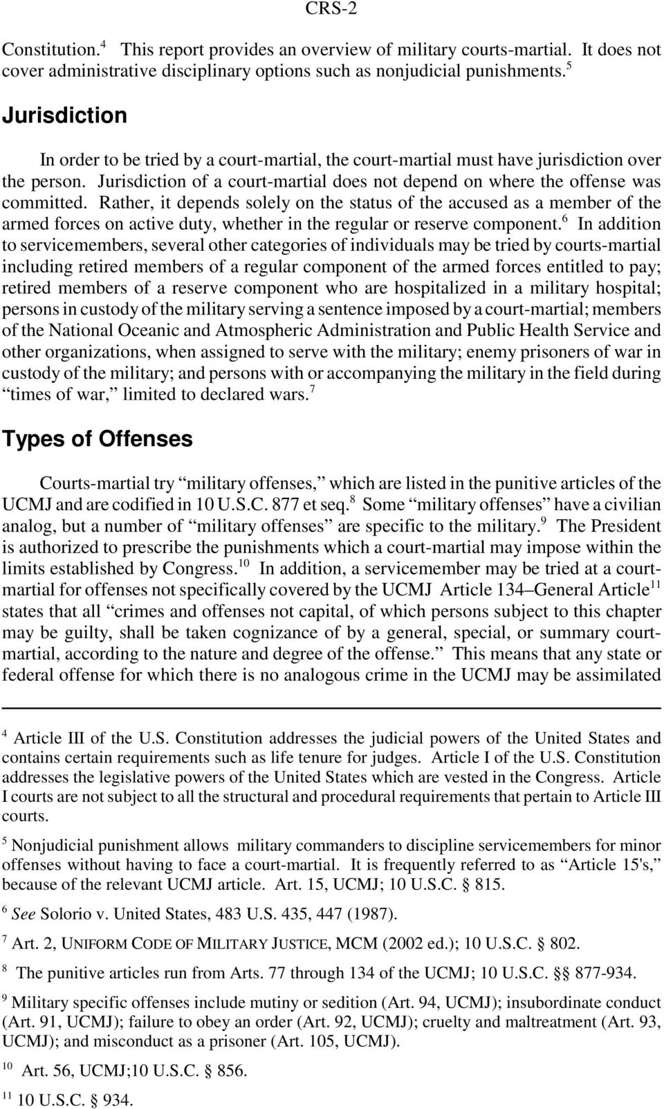 Rather, it depends solely on the status of the accused as a member of the armed forces on active duty, whether in the regular or reserve component.