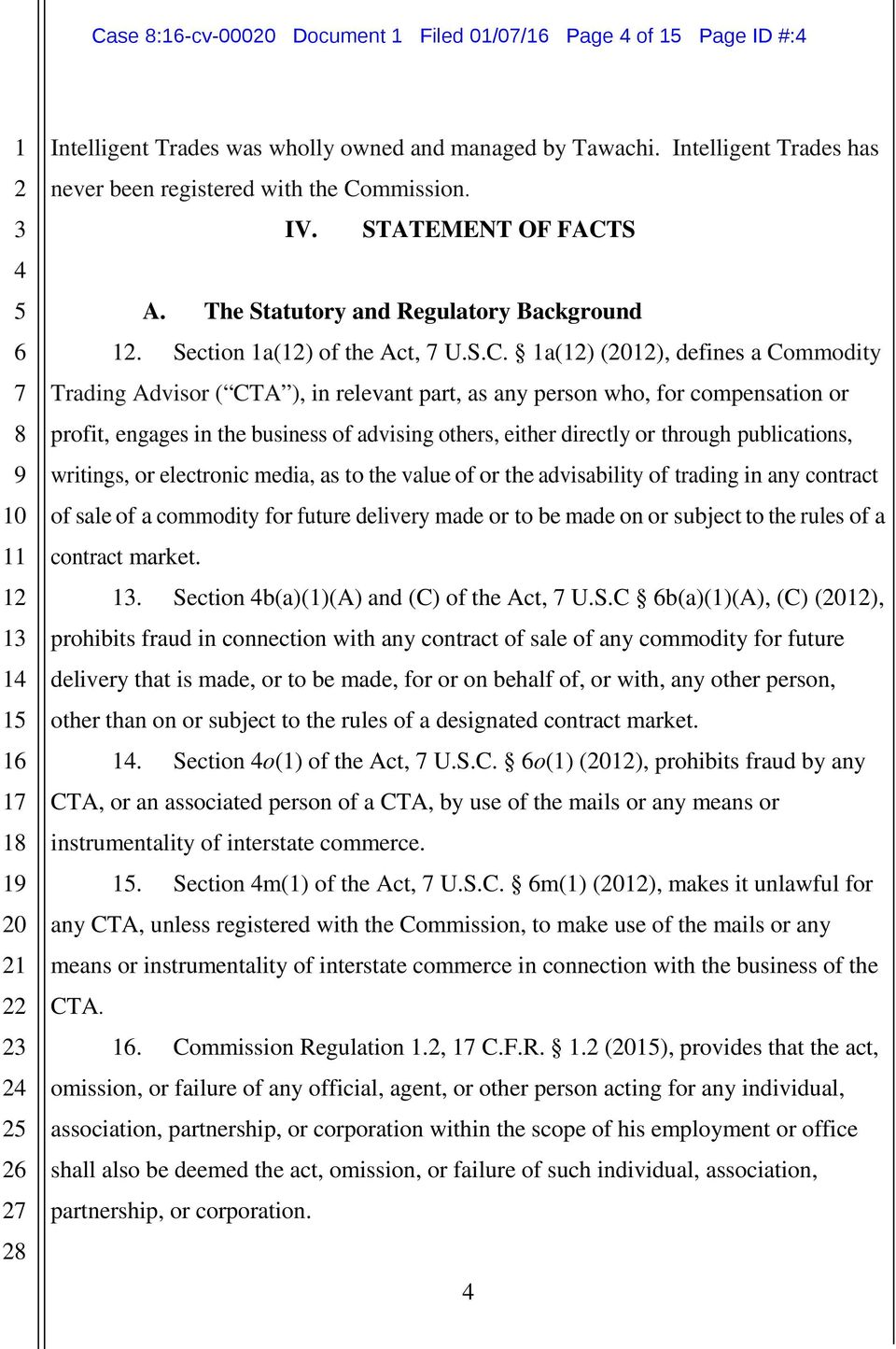 S A. The Statutory and Regulatory Background. Section a() of the Act, U.S.C.