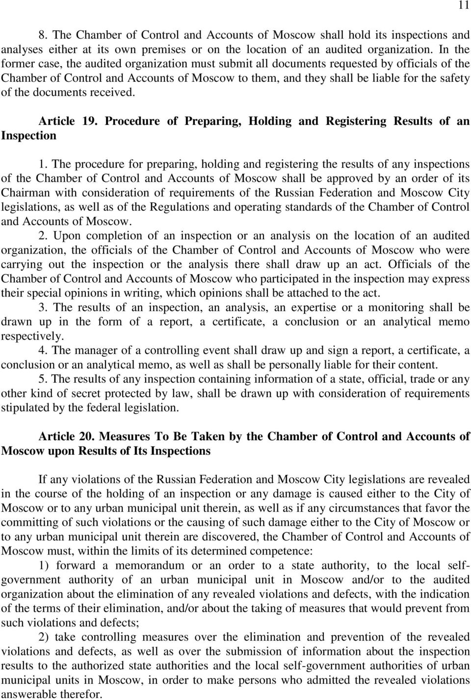 documents received. Article 19. Procedure of Preparing, Holding and Registering Results of an Inspection 1.