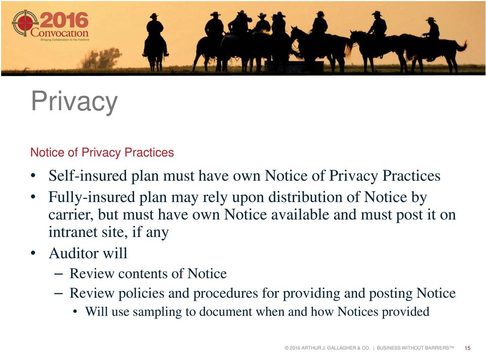 site, if any Auditor will Review contents of Notice Review policies and procedures for providing and posting Notice